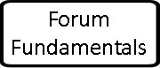Forum Fundamentals